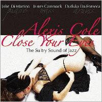 愛麗克絲.柯爾:閉上雙眼 Alexis Cole: Close Your Eyes (CD) 【Venus】 - 限時優惠好康折扣