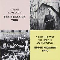 艾迪.希金斯三重奏:完美的戀曲+充滿愛的夜晚 Eddie Higgins Trio: A Fine Romance + A Lovely Way To Spend An Evening (限量2CD豪華決定盤)【Venus】 - 限時優惠好康折扣