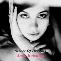 Anna Kolchina: Street Of Dreams (CD) 【Venus】 - 限時優惠好康折扣
