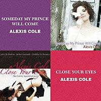 愛麗克絲.柯爾:我的王子終將到來+閉上雙眼 Alexis Cole: Someday My Prince Will Come + Close Your Eyes (限量2CD豪華決定盤)【Venus】 - 限時優惠好康折扣