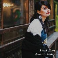 安娜.科奇娜AnnaKolchina:DarkEyes(CD)【Venus】