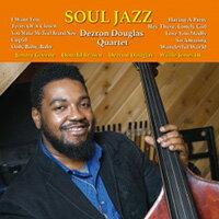 戴斯隆.道格拉斯四重奏:靈魂爵士 Dezron Douglas Quartet: Soul Jazz (CD) 【Venus】 - 限時優惠好康折扣