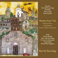 馬斯莫.法羅三重奏:我心歌唱 Massimo Farao' Trio: How My Heart Sings (CD) 【Venus】 - 限時優惠好康折扣