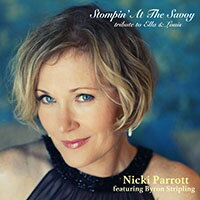 妮基.派洛特:經典爵唱~獻給艾拉與路易斯 Nicki Parrott feat. Byron Stripling: Stompin' At The Savoy - tribute to Ella and Louis (CD) 【Venus】 - 限時優惠好康折扣