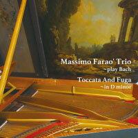 馬斯莫.法羅三重奏:演奏巴哈 Massimo Farao' Trio: Toccata and Fuga in D minor ~ Play Bach (CD) 【Venus】 - 限時優惠好康折扣