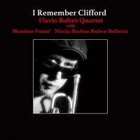 法拉維歐.鮑托四重奏:懷念克里夫 Flavio Boltro Quartet: I Remember Clifford (CD) 【Venus】 - 限時優惠好康折扣