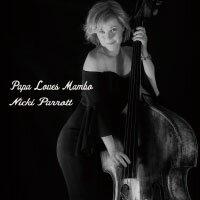 妮基.派洛特:老爹愛曼波 Nicki Parrott: Papa Loves Mambo (CD) 【Venus】 - 限時優惠好康折扣