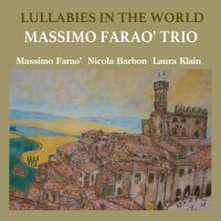 馬斯莫.法羅三重奏:世界搖籃曲 Massimo Farao' Trio: Lullaby In The World (CD) 【Venus】 - 限時優惠好康折扣