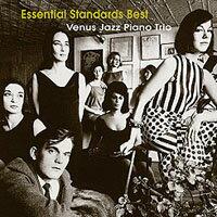 維納斯精選鋼琴爵士三重奏:至尊經典 Venus Jazz Piano Trio: Essential Standards Best (CD) 【Venus】 - 限時優惠好康折扣