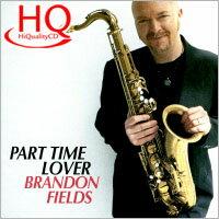 布蘭登.菲爾德:兼職情人 Brandon Fields: Part Time Lover (HQCD) 【Venus】 - 限時優惠好康折扣