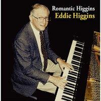 艾迪.希金斯:永遠的浪漫 Eddie Higgins: Romantic Higgins (CD) 【Venus】 - 限時優惠好康折扣