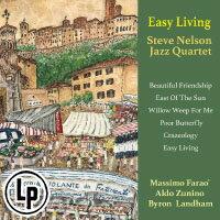 史提夫.尼爾森:悠閒生活 Steve Nelson Jazz Quartet: Easy Living (Vinyl LP) 【Venus】 - 限時優惠好康折扣