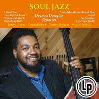 戴斯隆.道格拉斯四重奏:靈魂爵士DezronDouglasQuartet:SoulJazz(VinylLP)【Venus】