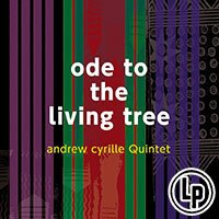 Andrew Cyrille Quintet: Ode To The Living Tree (Vinyl LP) 【Venus】 - 限時優惠好康折扣