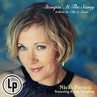 妮基.派洛特:經典爵唱~獻給艾拉與路易斯 Nicki Parrott feat. Byron Stripling: Stompin' At The Savoy - tribute to Ella and Louis (Vinyl LP) 【Venus】 - 限時優惠好康折扣