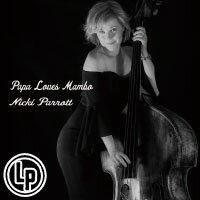 妮基.派洛特:老爹愛曼波 Nicki Parrott: Papa Loves Mambo (Vinyl LP) 【Venus】 0