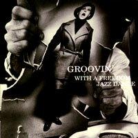 隨著爵士舞動 Groovin' With A Freedom Jazz Dance (CD) 【Venus】 - 限時優惠好康折扣