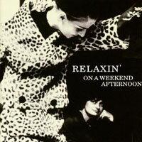 在午後暫歇 Relaxin' On A Weekend Afternoon (CD) 【Venus】 - 限時優惠好康折扣
