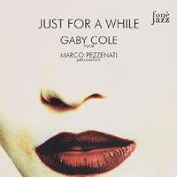 蓋比.柯爾:陪我到夢中 Gaby Cole: Just For A While (CD)【fone】 - 限時優惠好康折扣