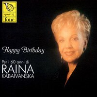 芮娜卡芭凡絲卡:生日快樂-60歲誕辰紀念專輯 Happy Birthday - Per i 60 anni di Raina Kabaivanska (CD)【fone】 - 限時優惠好康折扣