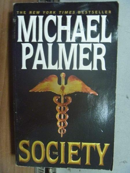 【書寶二手書T3/原文小說_HEV】The Society_Michael Palmer
