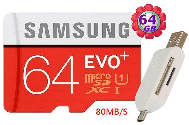 附T05 OTG讀卡機 Samsung 64GB 64G microSDXC【80MB/s】EVO Plus microSD micro SD SDXC UHS UHS-I U1 C10 原廠包裝 三星 手機記憶卡 記憶卡