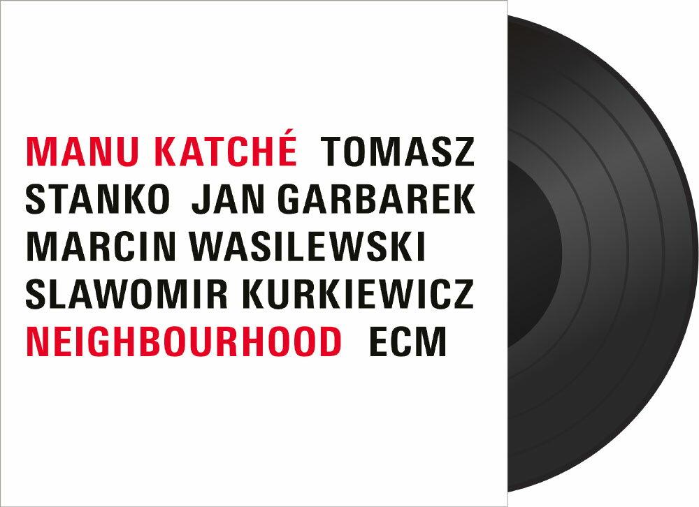 馬紐.卡契 Manu Katché: Neighbourhood (Vinyl LP) 【ECM】 1