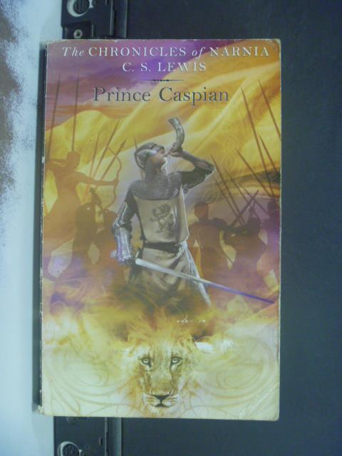【書寶二手書T3/原文小說_KEM】 Prince Caspian_Chronicles of Narnia_C.S.