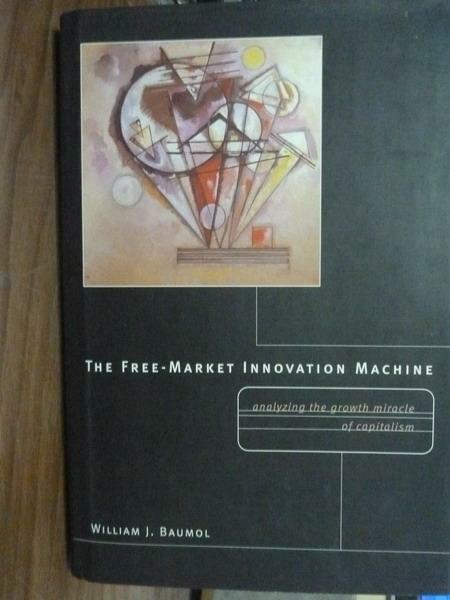 【書寶二手書T9/原文書_QEZ】The Free-Market Innovation Machine