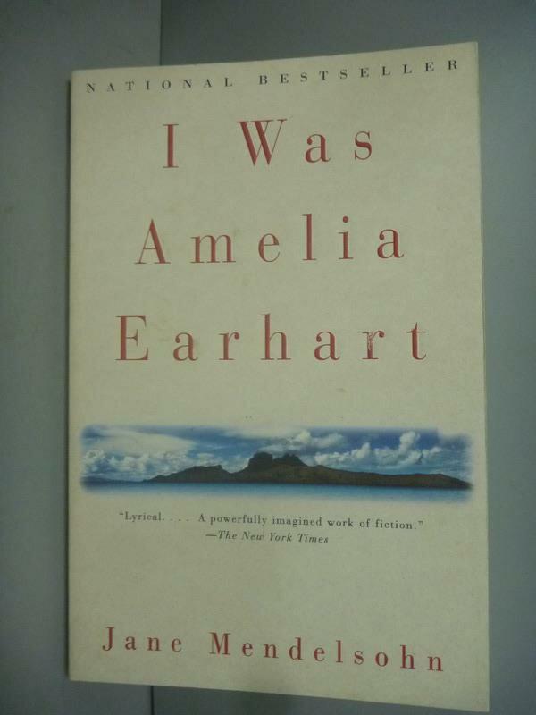 【書寶 書T9/原文小說_KLX】I Was Amelia Earhart: A Nove