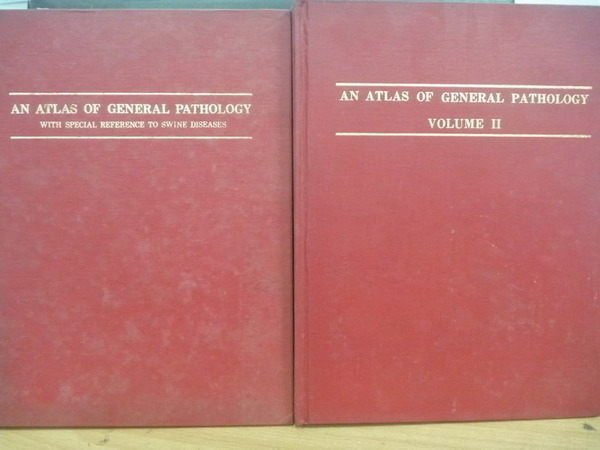 ~書寶 書T8/大學理工醫_YIG~An Atlas of General Patholo