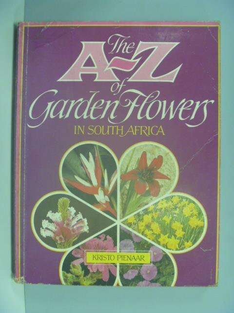 ~書寶 書T7/ _YAY~A~Z of garden flowers in South