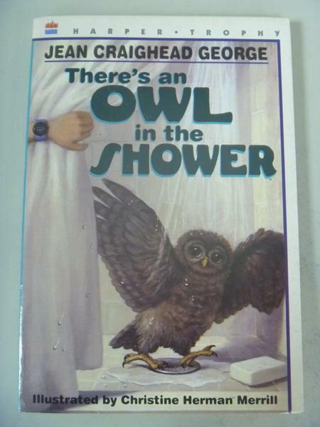 【書寶二手書T7/原文小說_IRT】There's an Owl in the Shower_Jean Craighea