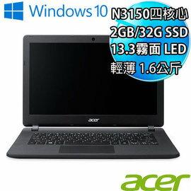 ACER ES1-331-C2DE 13.3吋 筆電 N3150 / 1*2G / 32G / NA / W10HENML64-001/UN.G13TA.001
