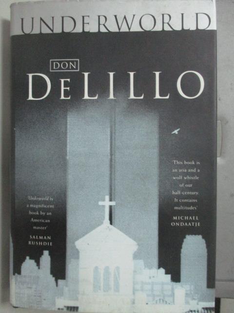 ~書寶 書T7/一般小說_YBP~Underworld_Don DeLillo
