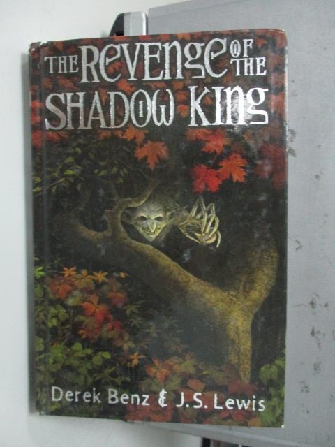 【書寶二手書T1/原文小說_LAI】The Revenge of the Shadow King_Derek Benz