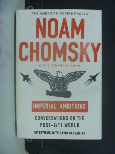 【書寶二手書T2/原文小說_OGP】Imperial ambitions_Noam Chomsky
