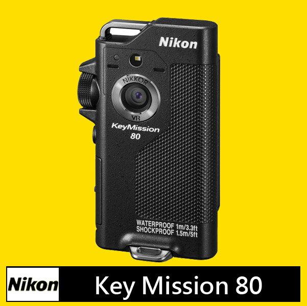 Nikon KeyMission 80 運動攝影機★(公司貨)★12/31登錄送 Nikon萬用包