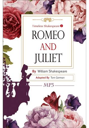 Romeo and Juliet: Timeless Shakespeare 2^(25K