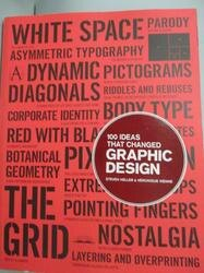 【書寶二手書T6/設計_ZEG】100 Ideas That Changed Graphic Design_Heller