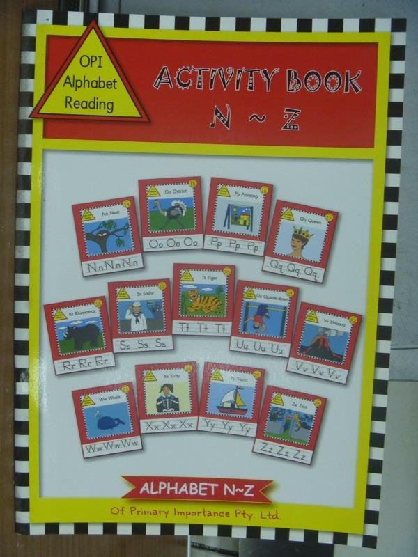 【書寶二手書T4/語言學習_POK】Opi alphabet reading-Activity book_N~Z