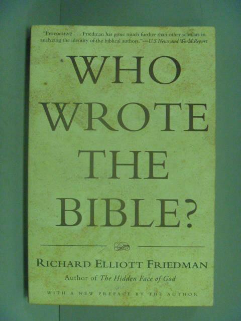 ~書寶 書T6/原文小說_IKU~Who Wrote the Bible _Friedma