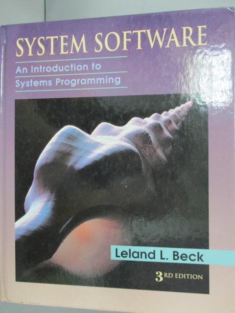 ~書寶 書T1/大學資訊_YFI~System Software: An Introduc
