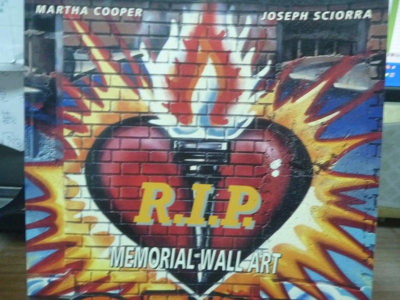 【書寶二手書T7/藝術_QBO】R.I.P. -memorial wall art_Martha Cooper