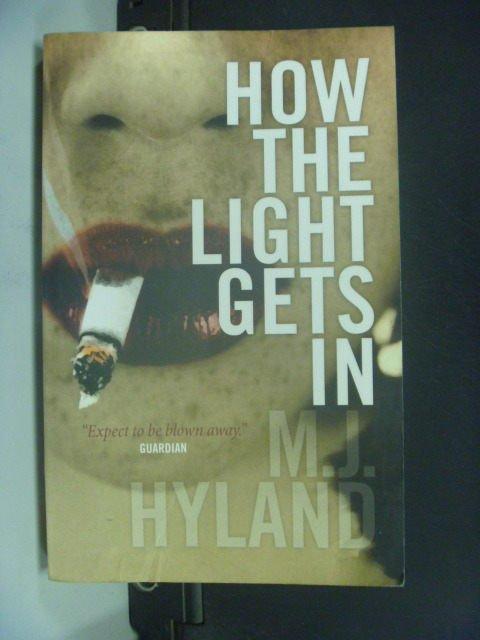 【書寶二手書T3/原文小說_JIU】How the Light Gets In_M. J. Hyland