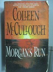 【書寶二手書T5/原文小說_NDF】Morgan's Run_Colleen McCulliugh