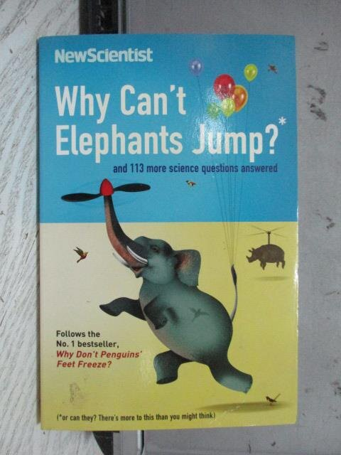 【書寶二手書T6/原文書_NSR】Why Can't Elephants Jump?_New Scientist