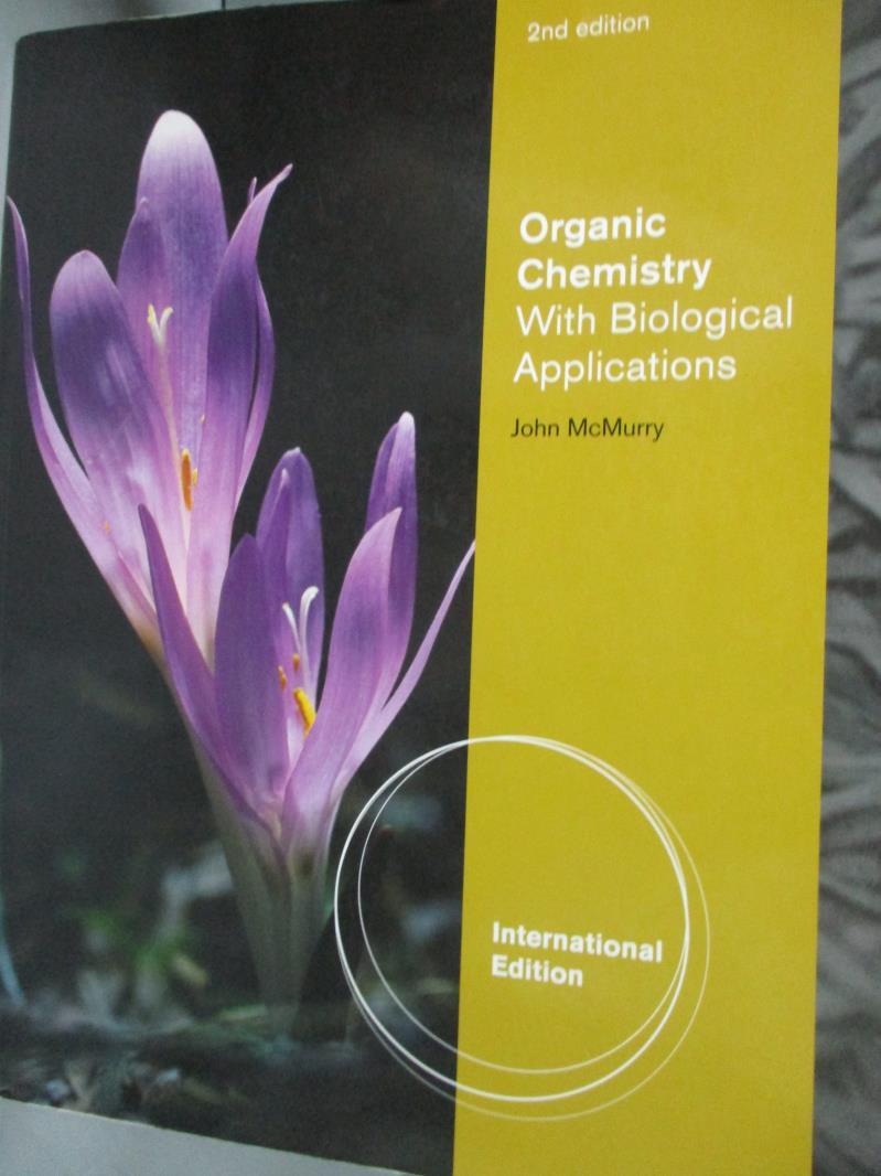 【書寶 書T9/大學理工醫_YHO】Organic chemistry with biological applica