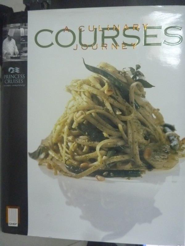 【書寶二手書T4/餐飲_YED】Courses: A Culinary Journey_Princess Cruise