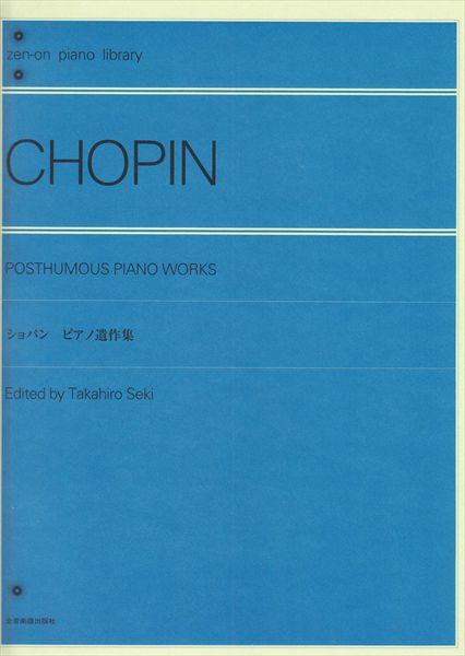 ~獨奏鋼琴樂譜~CHOPIN:Posthumous Piano works (solo)